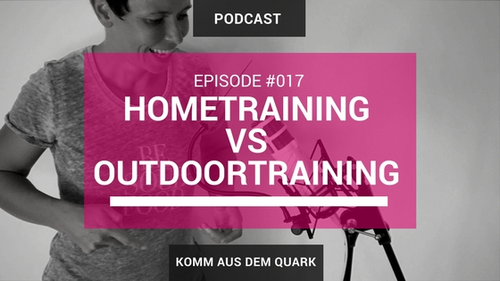 Hometraining vs Outdoortraining