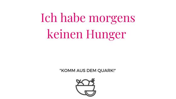 morgens keinen Hunger
