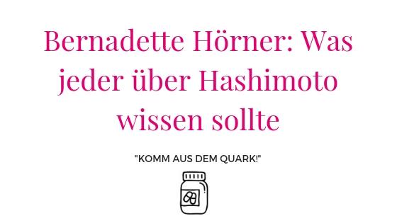 Bernadette Hörner: Was jeder über Hashimoto wissen sollte