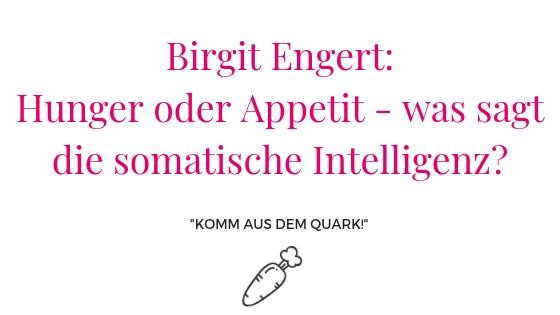 Birgit Engert: Hunger oder Appetit