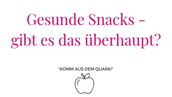 gesunde Snacks gibt es das überhaupt