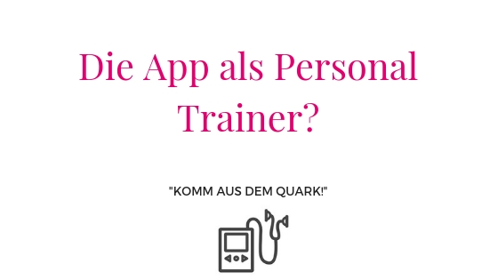 Die App als Personal Trainer