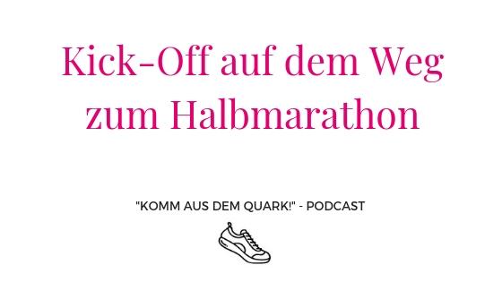 Kick-Off auf dem Weg zum Halbmarathon