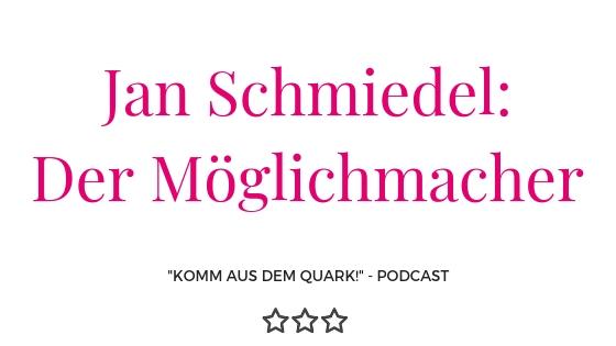 Jan Schmiedel der Möglichmacher