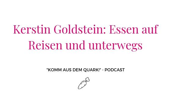 Kerstin Goldstein: Essen auf Reisen und unterwegs
