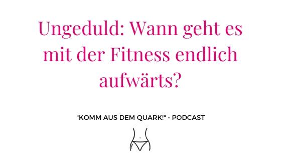 Ungeduld: Wann geht's mit der Fitness endlich aufwärts?